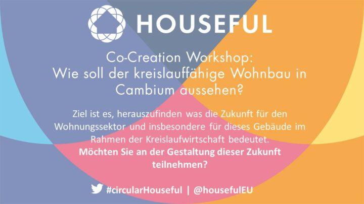 Über uns Unser Angebot Kreislaufwirtschaft Bio-basiert Kontakt News Bevorstehende Veranstaltungen Edit Einladung HOUSEFUL Co-Creation Workshop